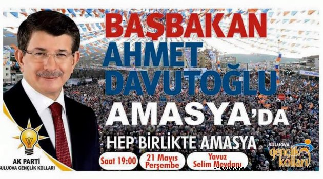 Başbakan Davutoğlu Perşembe Günü AMASYA'da
