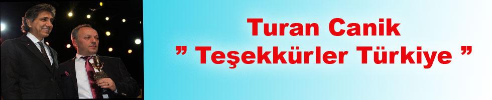 """Turan Canik """" Teşekkürler Türkiye """""""